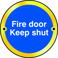 ASEC `Fire door Keep shut` Disc Sign 75mm Polished Brass