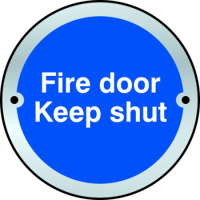 ASEC `Fire door Keep shut` Disc Sign 75mm Satin Anodised Aluminium