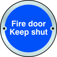 ASEC `Fire door Keep shut` Disc Sign 75mm Stainless Steel