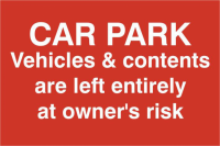 ASEC `Car Par Vehicles & Contents Left entirely At Owners Risk` 200mm x 300mm PVC Self Adhesive Sign 1 Per Sheet